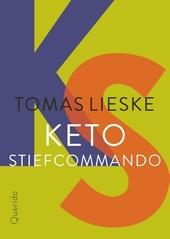 Keto Stiefcommando : Hoe Keto Stiefcommando met zijn jongklomp de route naar Saint-Denis opnieuw uitvond : een vert...