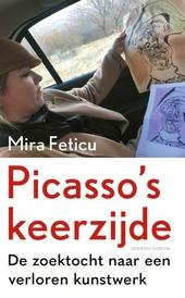 Picasso's keerzijde : de zoektocht naar een verloren kunstwerk