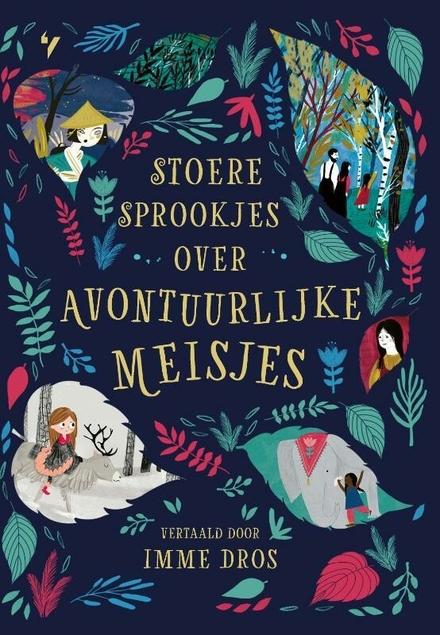 Stoere sprookjes over avontuurlijke meisjes