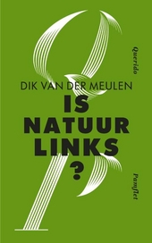 Is natuur links?
