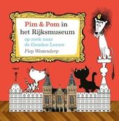 Op zoek naar de Gouden Leeuw : Pim & Pom in het Rijksmuseum