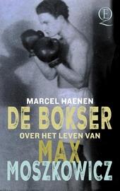 De bokser : het leven van Max Moszkowicz