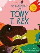 Het familiealbum van Tony T. rex : een dinogeschiedenis