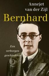 Bernhard : een verborgen geschiedenis