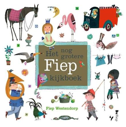 Het nog grotere Fiep kijkboek - Prachtig!