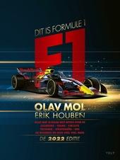 Dit is Formule 1 : alles wat je maar wilt weten over de coureurs, teams, circuits, techniek, strategieën, DRS, de b...