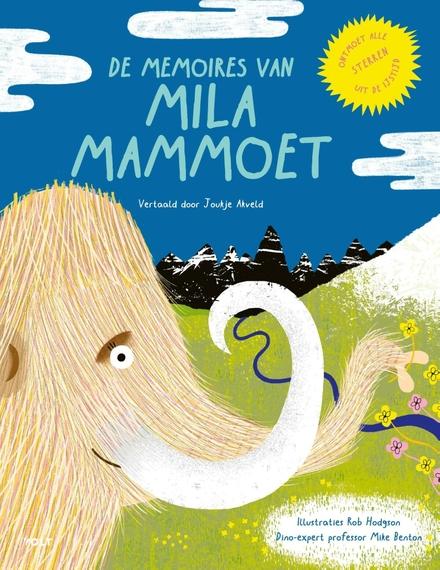 De memoires van Mila Mammoet : een geschiedenis van sterren op het ijs