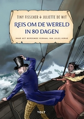 Reis om de wereld in 80 dagen : naar Le tour du monde en quatre-vingts jours van Jules Verne