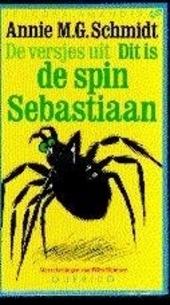 De versjes uit : Dit is de spin Sebastiaan