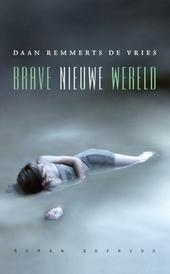 Brave nieuwe wereld : roman