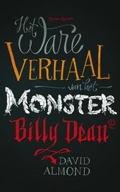 Het ware verhaal van het monster Billy Dean