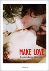 Make love : een voorlichtingsboek