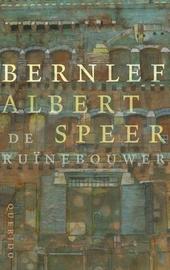 Albert Speer, de ruïnebouwer