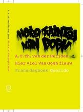 Hier viel van Gogh flauw : Frans dagboek 1968-1999