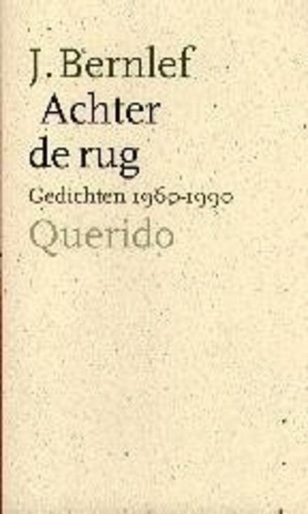 Achter de rug : gedichten 1960-1990