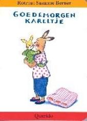 Goedemorgen Kareltje