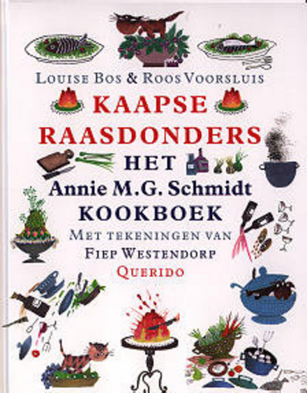 Kaapse raasdonders : het Annie M.G. Schmidt kookboek