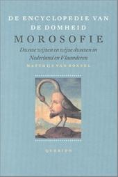Morosofie : dwaze wijzen en wijze dwazen in Nederland en Vlaanderen