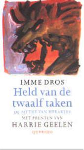 Held van de twaalf taken : de mythe van Herakles