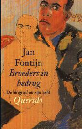 Broeders in bedrog : de biograaf en zijn held