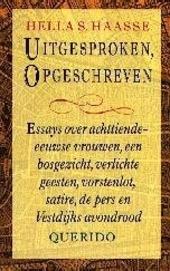 Uitgesproken, opgeschreven : essays over achttiende-eeuwse vrouwen, een bosgezicht, verlichte geesten, vorstenlot, ...