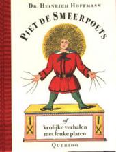 Piet de Smeerpoets, of Vrolijke verhalen met leuke platen
