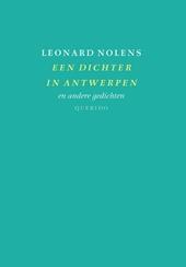 Een dichter in Antwerpen en andere gedichten
