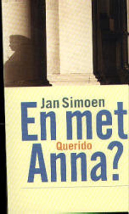 En met Anna ?