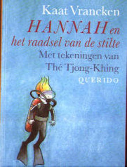 Hannah en het raadsel van de stilte
