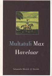 Max Havelaar, of De koffieveilingen der Nederlandsche maatschappy