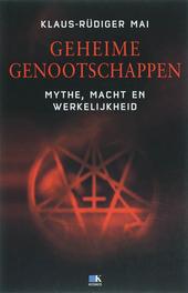 Geheime genootschappen : mythe, macht en werkelijkheid
