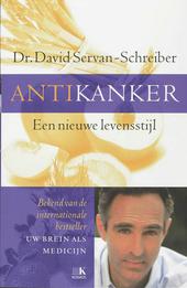 Antikanker : een nieuwe levensstijl