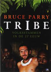 Tribe : volksstammen in de 21e eeuw