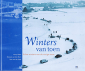 Winters van toen : echte winters van de vorige eeuw