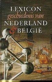 Lexicon geschiedenis van Nederland en België