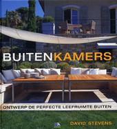 Buitenkamers : ontwerp de perfecte leefruimte buiten
