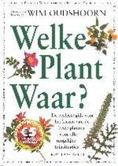 Welke plant waar ?