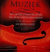 Klassieke muziek : de grote componisten en hun meesterwerken