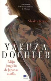 Yakuzadochter : mijn jeugd in de Japanse maffia