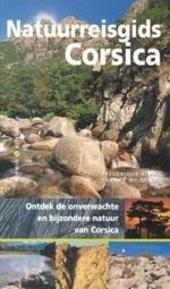Natuurreisgids Corsica : ontdek de onverwachte en bijzondere natuur van Corsica