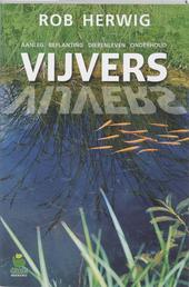 Vijvers : aanleg, beplanting, dierenleven, onderhoud