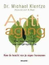 Anti-aging : de natuurlijke verjongingskuur