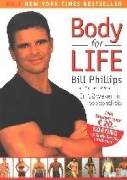 Body for life : in twaalf weken een ander lijf een ander leven