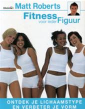 Fitness voor ieder figuur
