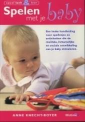 Spelen met je baby : speel, lach en leer