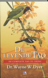 De levende Tao : de complete Tao Te Ching