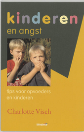 Kinderen en angst : tips voor opvoeders en kinderen