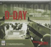 D-day : van operatie Overlord tot de bevrijding van Parijs