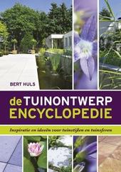 De tuinontwerp encyclopedie : inspiratie en ideeën voor tuinstijlen en tuinsferen