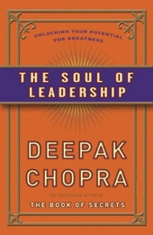 De ziel van leiderschap : vind de sleutel tot succes op ieder niveau van het leven